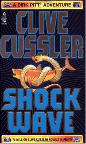 9780671000301: Shock Wave: A Dirk Pitt Adventure