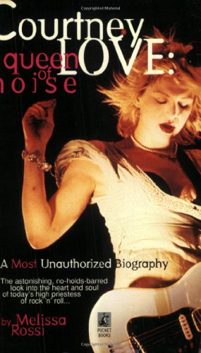9780671000387: Courtney Love: The Queen of Noise