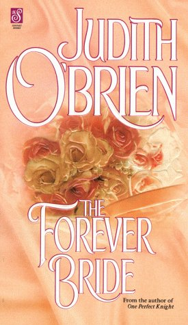 The Forever Bride (Sonnet Books) (0671000411) by O'Brien, Judith