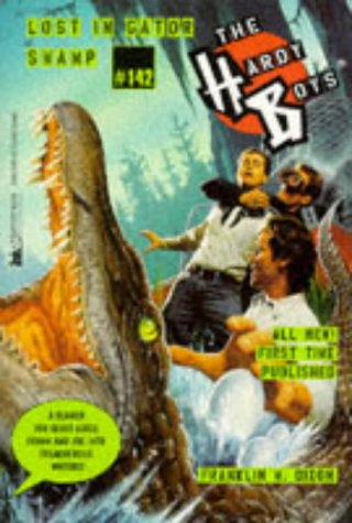 LOST IN GATOR SWAMP HARDY BOYS 142: Dixon, Franklin W.