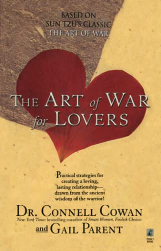 The ART OF WAR FOR LOVERS: Cowan, Connell
