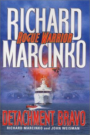 9780671000714: Detachment Bravo (Rogue Warrior Series)