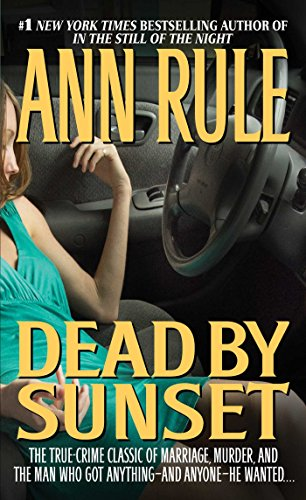 9780671001131: Dead by Sunset: Perfect Husband, Perfect Killer