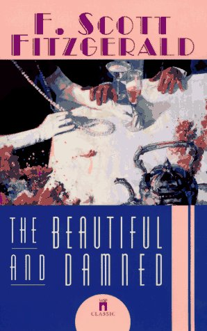 9780671001254: The BEAUTIFUL AND THE DAMNED