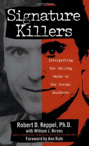 Signature Killers: Robert D. Keppel;