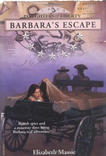 Barbara's Escape (Daughters of Liberty (Minstral Paperback)): Massie, Elizabeth