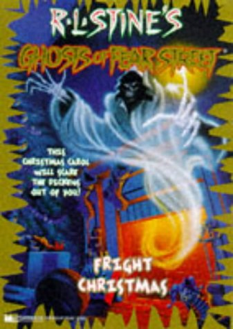 9780671001872: Fright Christmas RL Stine's Ghosts of Fear Street 15 (Ghosts of Fear Street)