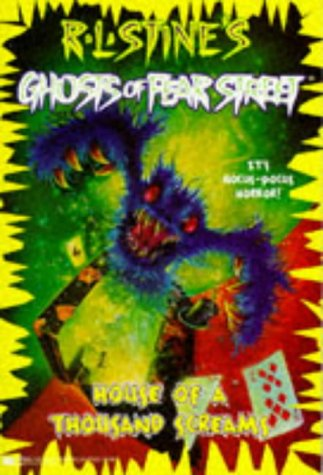 9780671001902: House of a Thousand Screams RL Stine's Ghost of (Ghosts of Fear Street)