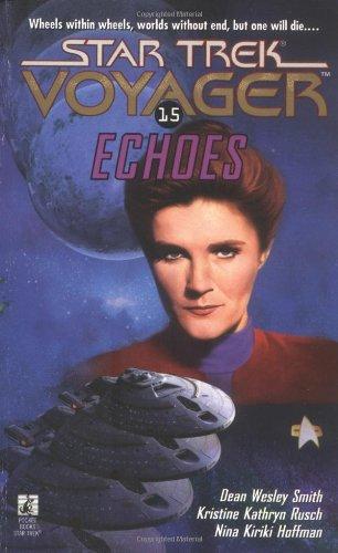 9780671002008: Star Trek Voyager: Echoes