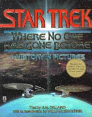 9780671002060: Star Trek: Where No One Has Gone Before (A History in Pictures)