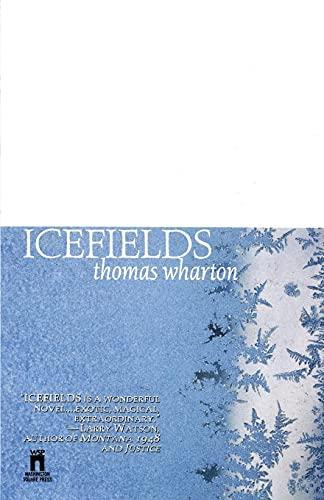 Icefields: Wharton, Thomas