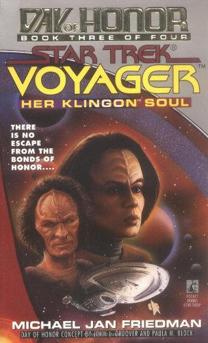 9780671002404: Her Klingon Soul (Star Trek Voyager: Day of Honor, Book 3)