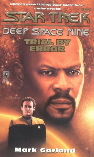 Trial by Error (Star Trek Deep Space Nine #21)