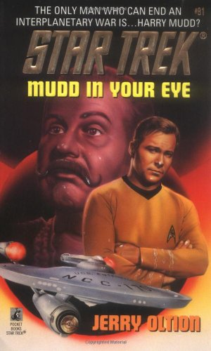 Mudd in Your Eye (Star Trek, No. 81) (0671002600) by Jerry Oltion