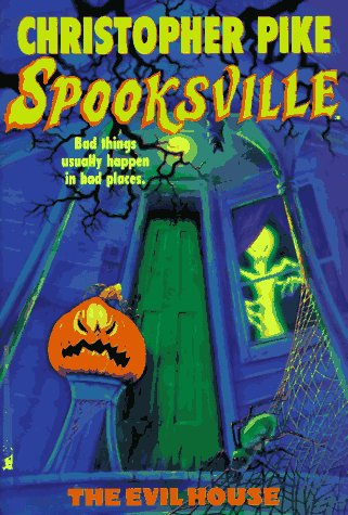 The Evil House: Christopher Pike