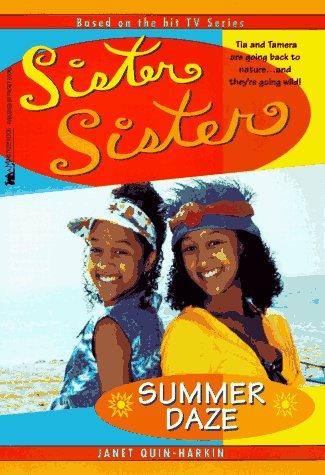 Summer Daze Sister Sister (Sister Sister): Quin-Harkin, Janet