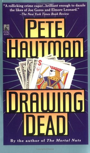 Drawing Dead: Hautman, Pete