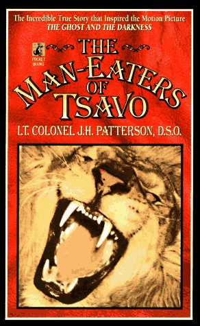 """9780671003067: The Man-Eaters of Tsavo: The Incredible True Story That Inspired the Motion Picture """"the Ghost and the Darkness"""