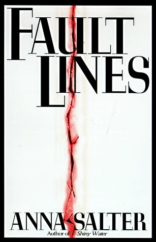 Fault Lines: Salter, Anna