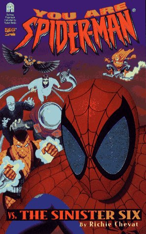 9780671003197: The SINISTER SIX: YOU ARE SPIDER-MAN #1: SPIDER-MAN