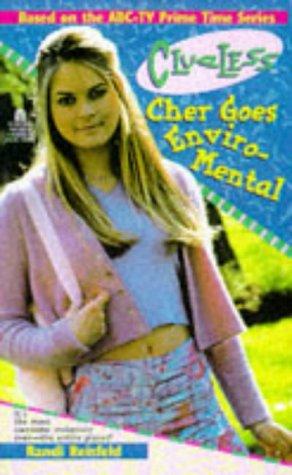9780671003241: Cher Goes Enviro Mental Clueless 6 TV Tie in (Clueless)