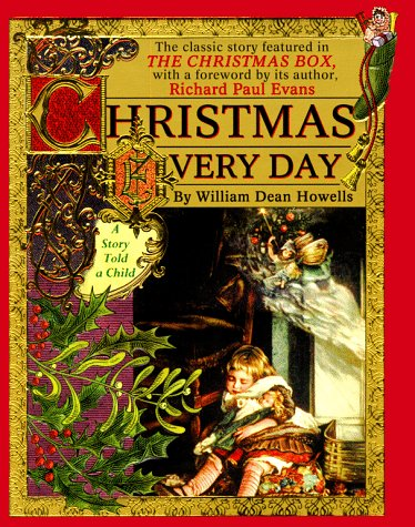 Christmas Every Day: William Dean Howells