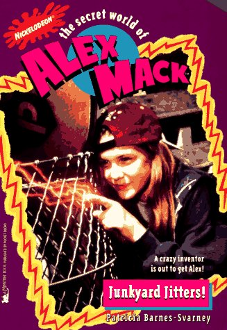 9780671003678: Junkyard Jitters the Secret World of Alex Mack 11 (Alex Mack)