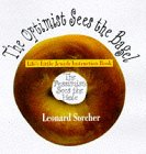 9780671003890: The Optimist Sees the Bagel the Pessimist Sees the Hole: Life's Little Jewish Instruction Book