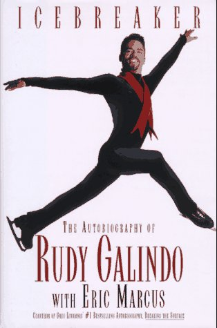 9780671003906: Icebreaker the Autobiography of Rudy Galindo