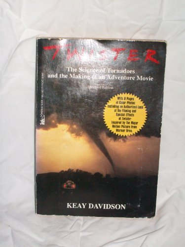 9780671003968: Twister: The Science of Tornadoes & Making of Adventure Movie