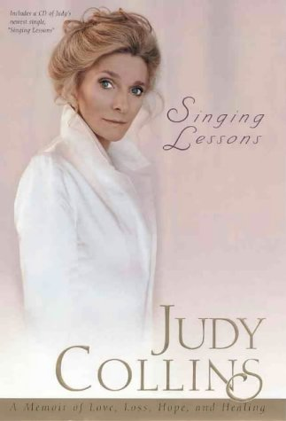 SIGNED Singing Lessons: A Memoir of Love, Loss, Hope, and Healing: Collins, Judy