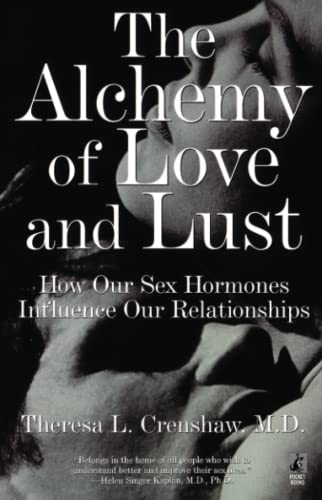 9780671004446: The Alchemy of Love and Lust