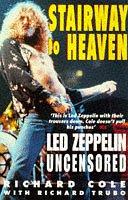 "9780671004736: Stairway to Heaven: ""Led Zeppelin"" Uncensored"