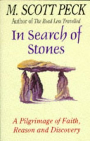 9780671004767: In Search of Stones: A Pilgrimage of Faith, Reason and Discovery