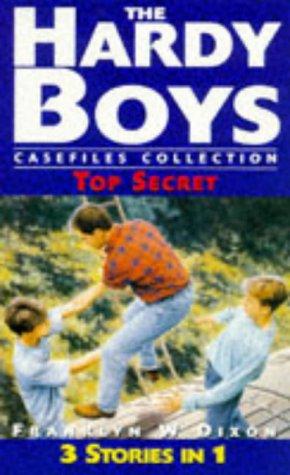 The Hardy Boys 7: Top Secret (The Hardy Boys Casefiles) (Hardy Boys Casefiles New) (9780671004842) by Franklin W. Dixon