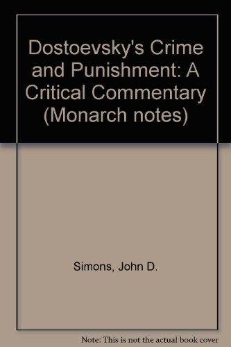 Monarch Notes on Dostoyevsky's Crime and Punishment: Dostoevsky, Fyodor M.