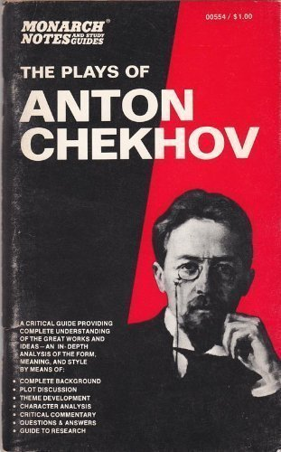 The Plays of Anton Chekov (Monarch Notes: A Guide to Understanding the Classics): Wexford, Jane
