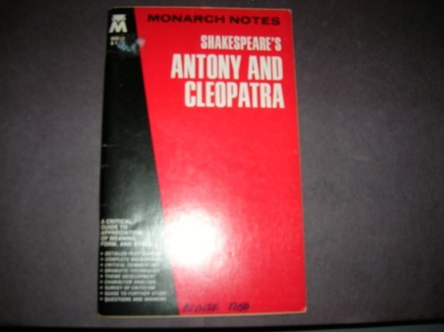 Monarch Notes : Shakespeare's Antony and Cleopatra