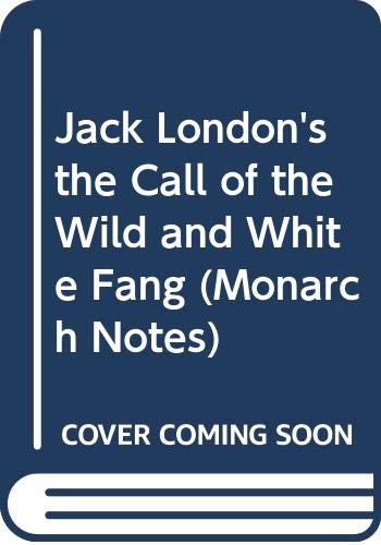 Jack London's the Call of the Wild: Jack London