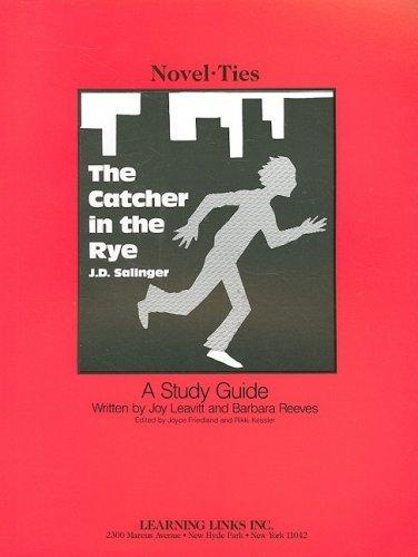 J.D. Salinger's the Catcher in the Rye: Salinger, J.D.: