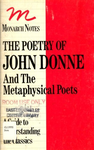9780671007317: The Poetry of John Donne and the Metaphysical Poets (Monarch Literary Notes)