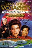 9780671007331: Star Trek - Voyager: Starfleet Academy 3: Quarantine