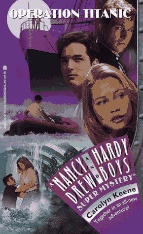 9780671007379: Operation: Titanic (Nancy Drew & Hardy Boys Super Mysteries #35)