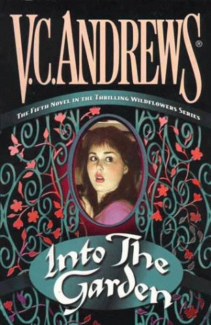 Into the Garden (Wildflowers): Andrews, V.C.