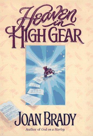 Heaven in High Gear: Joan Brady