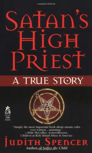 Satan's High Priest: Judith Spencer; Austin