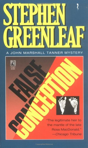 False Conception (John Marshall Tanner Mysteries): Greenleaf, Stephen