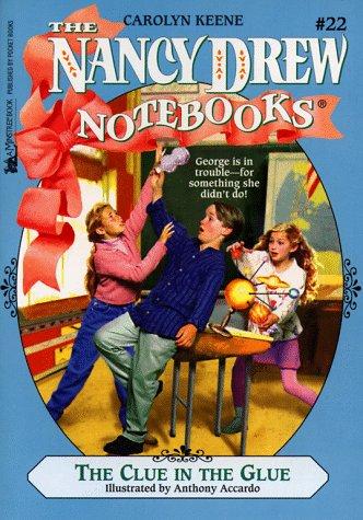 The Clue in the Glue (Nancy Drew Notebooks #22): Keene, Carolyn