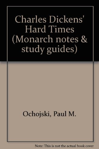 Charles Dickens' Hard Times (Monarch notes & study guides): Dickens, Charles