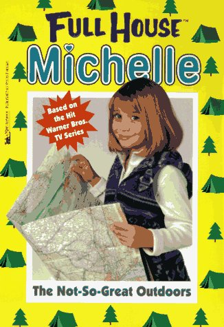 The Not-So-Great Outdoors? (Full House Michelle): Waricha, Jean